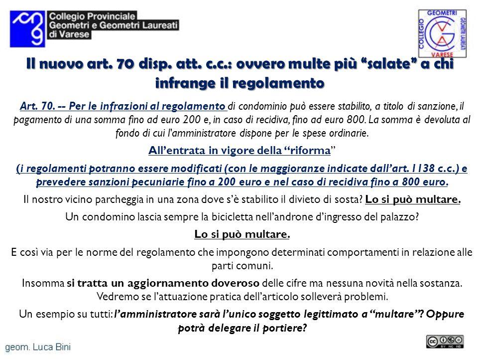 Il nuovo art. 70 disp. att. c.c.: ovvero multe più salate a chi infrange il regolamento