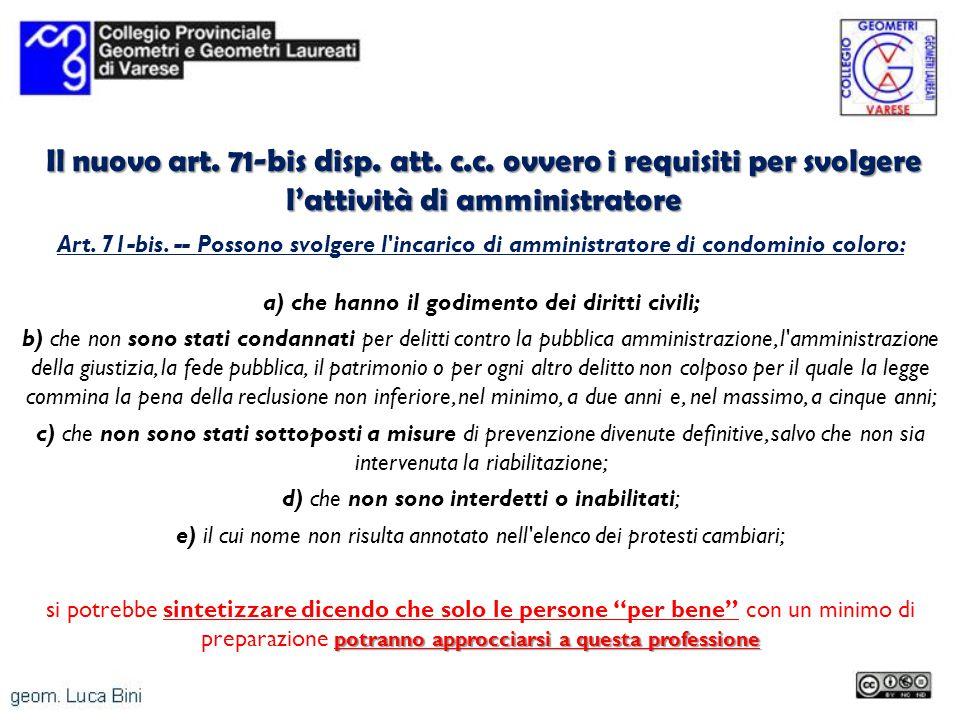 Il nuovo art. 71-bis disp. att. c. c