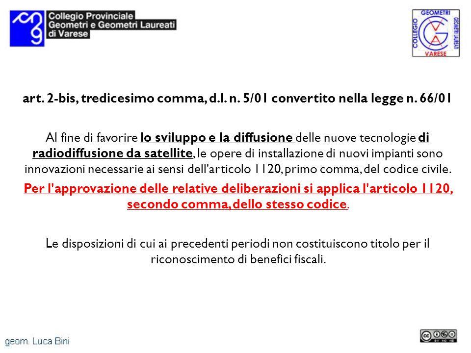 art. 2-bis, tredicesimo comma, d. l. n. 5/01 convertito nella legge n