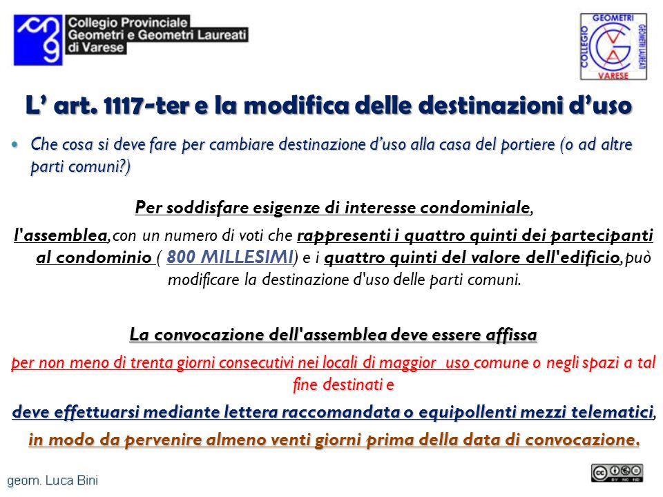 L' art. 1117-ter e la modifica delle destinazioni d'uso