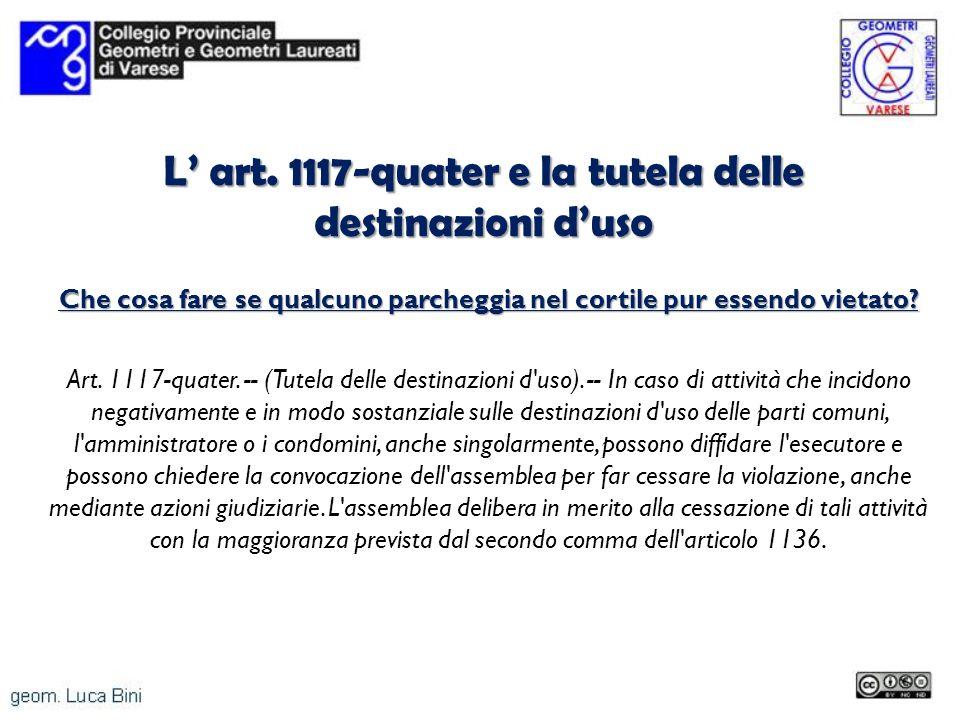 L' art. 1117-quater e la tutela delle destinazioni d'uso