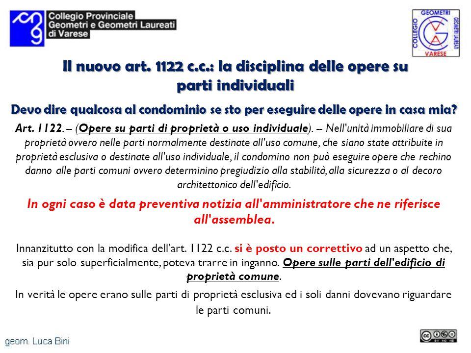 Il nuovo art. 1122 c.c.: la disciplina delle opere su parti individuali