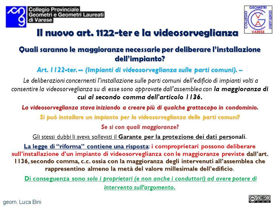 Il nuovo art. 1122-ter e la videosorveglianza