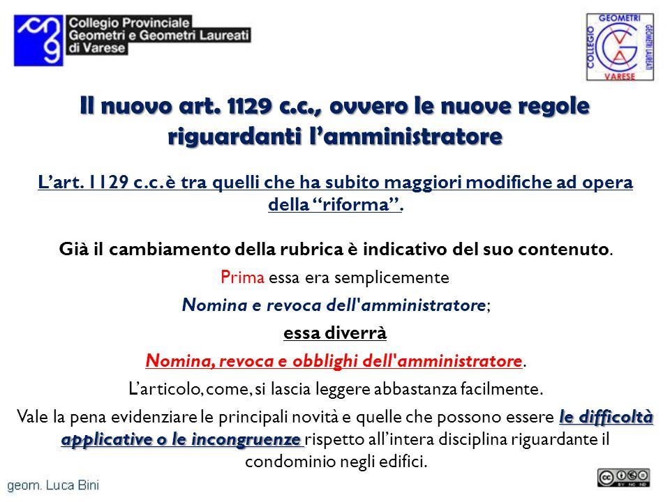 Il nuovo art. 1129 c.c., ovvero le nuove regole riguardanti l'amministratore