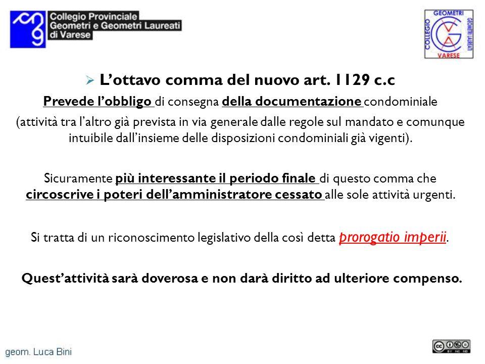 L'ottavo comma del nuovo art. 1129 c.c