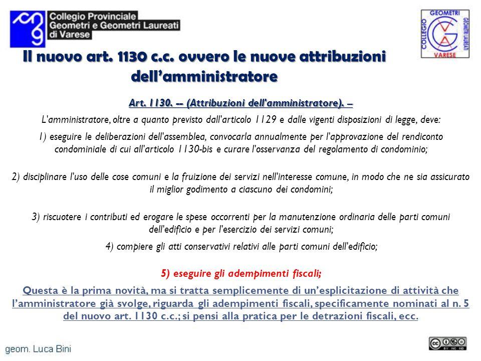 Il nuovo art. 1130 c.c. ovvero le nuove attribuzioni dell'amministratore