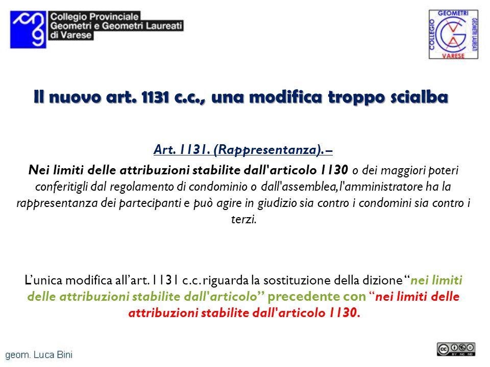Il nuovo art. 1131 c.c., una modifica troppo scialba