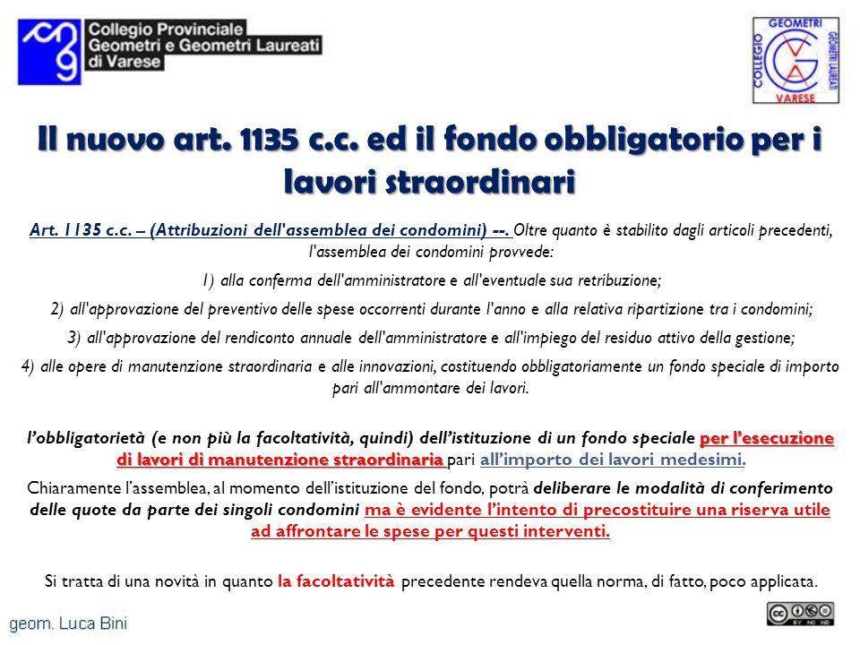 Il nuovo art. 1135 c.c. ed il fondo obbligatorio per i lavori straordinari