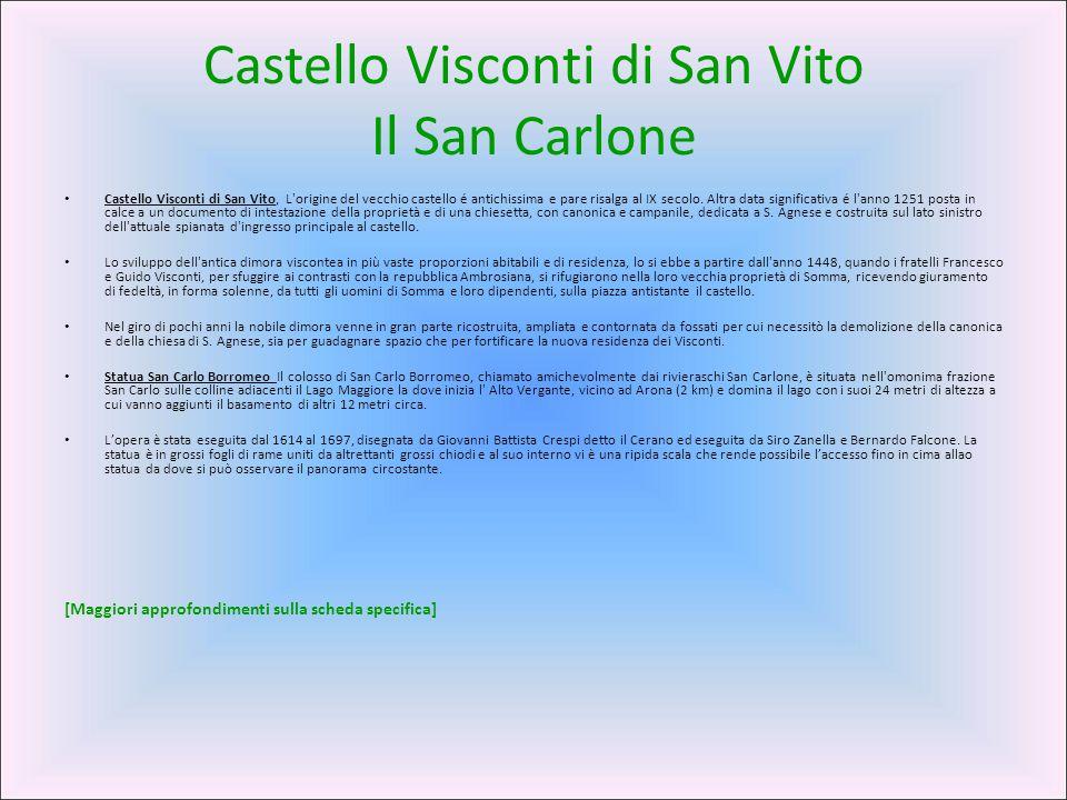 Castello Visconti di San Vito Il San Carlone