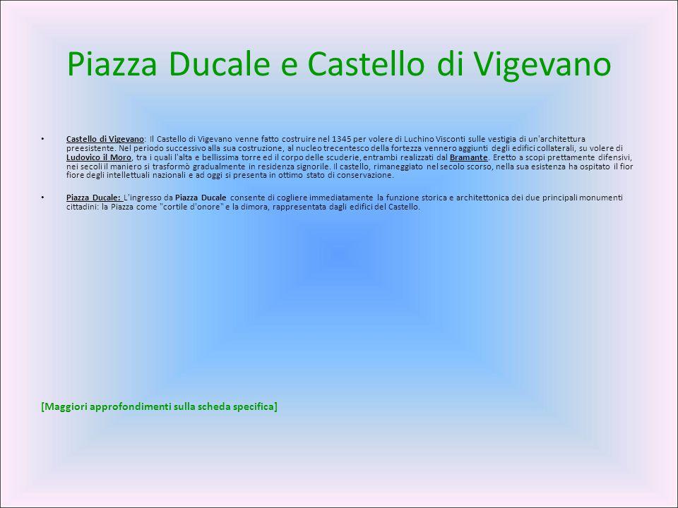 Piazza Ducale e Castello di Vigevano