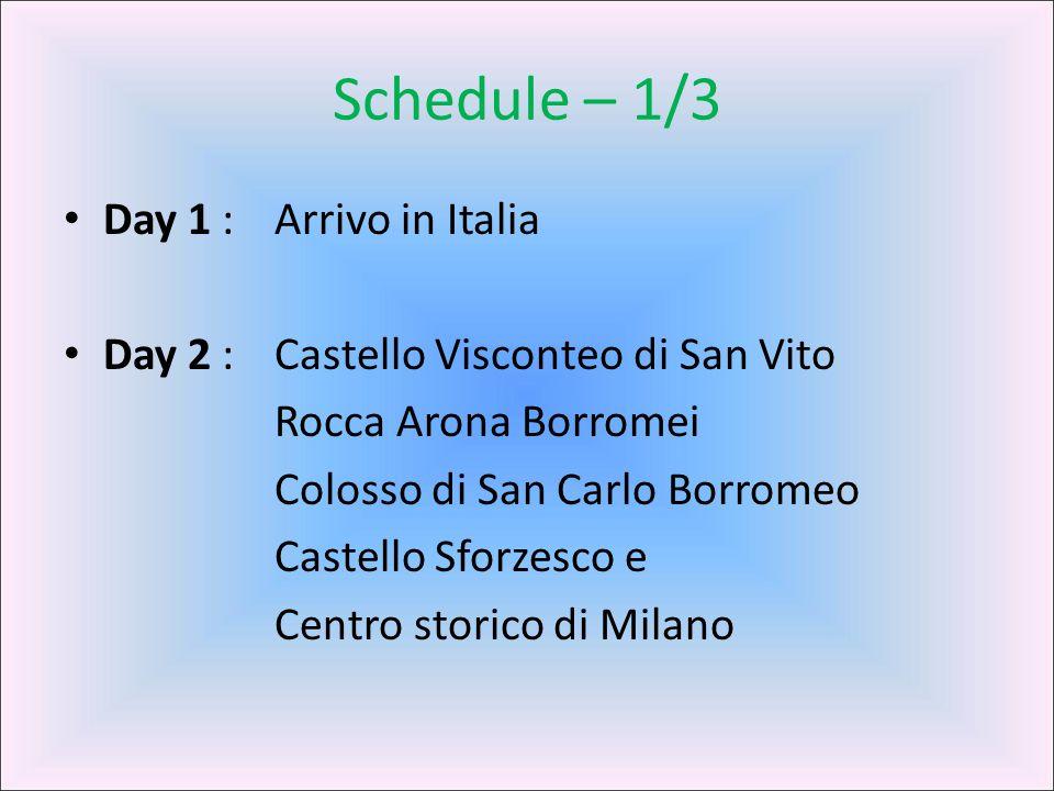 Schedule – 1/3 Day 1 : Arrivo in Italia