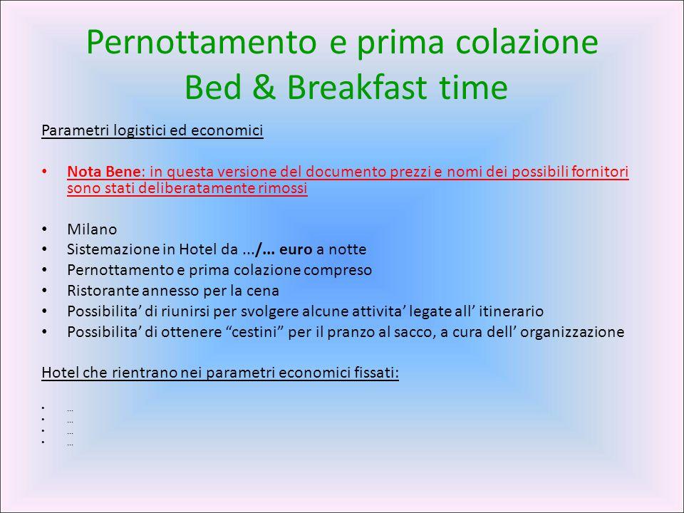 Pernottamento e prima colazione Bed & Breakfast time