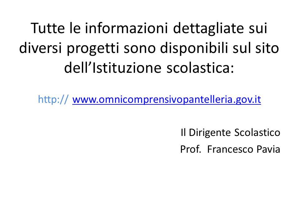 Tutte le informazioni dettagliate sui diversi progetti sono disponibili sul sito dell'Istituzione scolastica:
