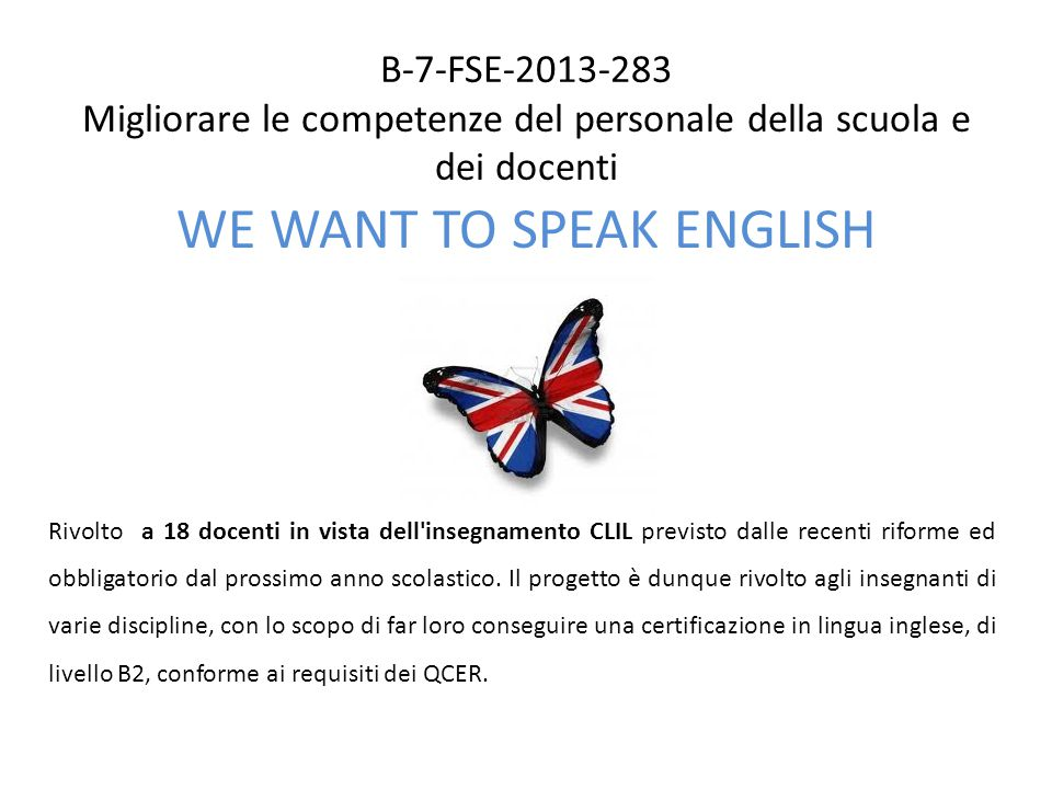 WE WANT TO SPEAK ENGLISH