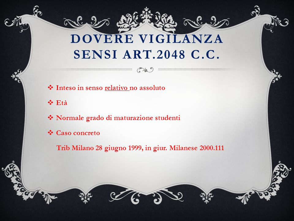 Dovere vigilanza sensi art.2048 c.c.