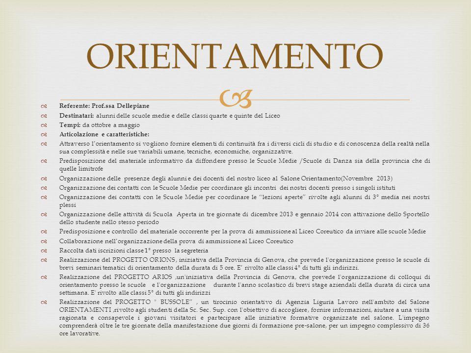 ORIENTAMENTO Referente: Prof.ssa Dellepiane