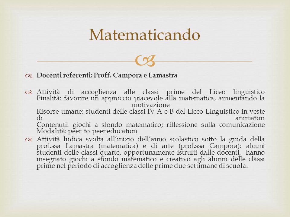 Matematicando Docenti referenti: Proff. Campora e Lamastra