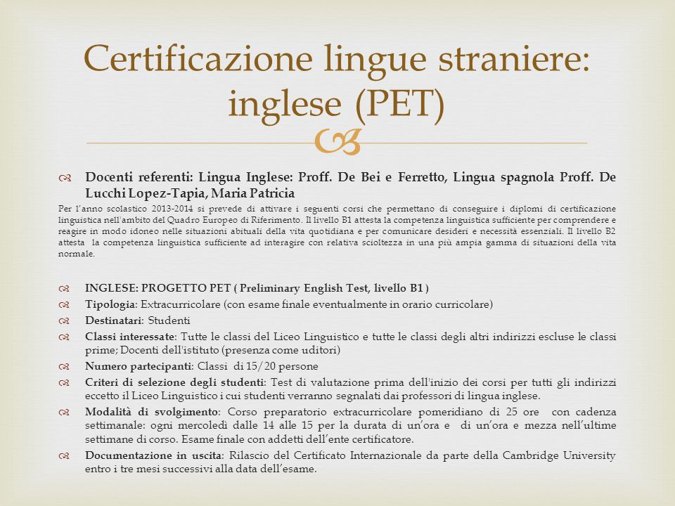 Certificazione lingue straniere: inglese (PET)