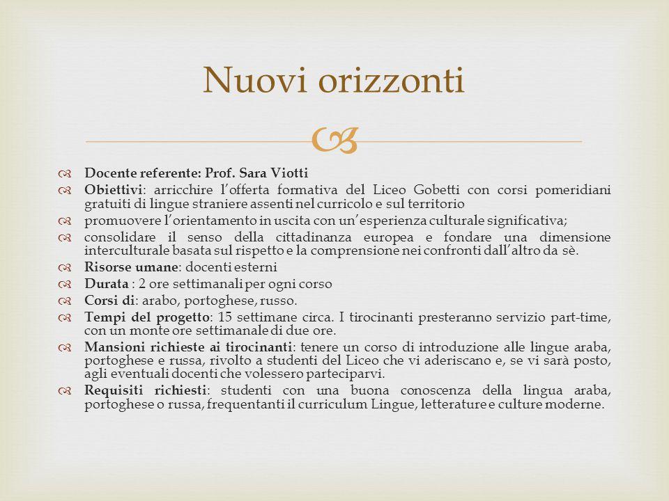 Nuovi orizzonti Docente referente: Prof. Sara Viotti