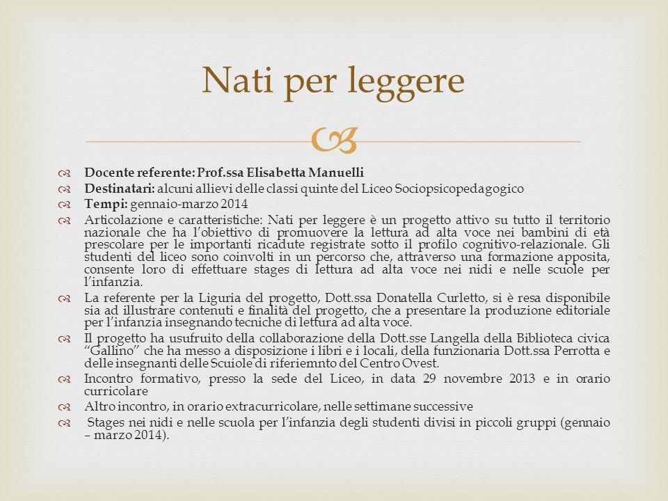 Nati per leggere Docente referente: Prof.ssa Elisabetta Manuelli