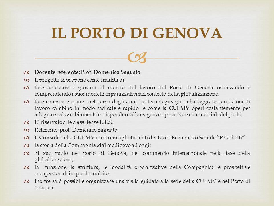 IL PORTO DI GENOVA Docente referente: Prof. Domenico Saguato