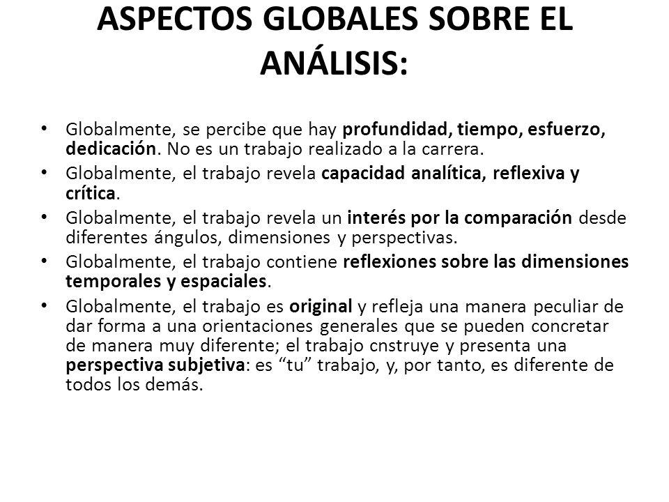 ASPECTOS GLOBALES SOBRE EL ANÁLISIS:
