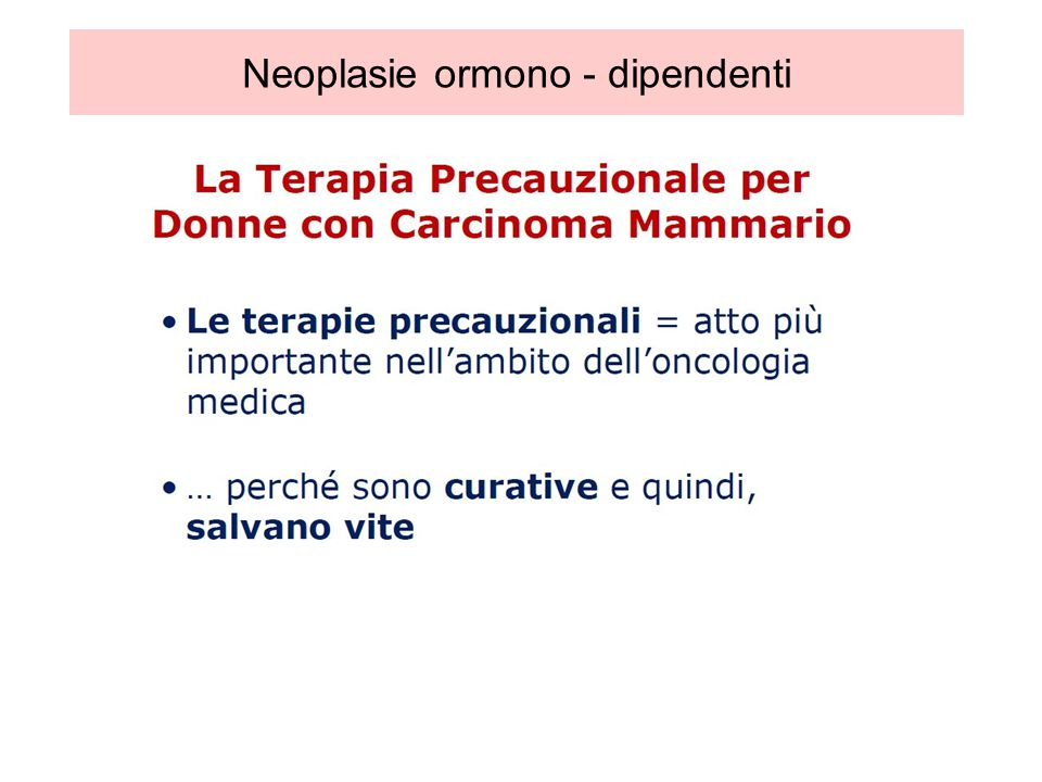 Neoplasie ormono - dipendenti