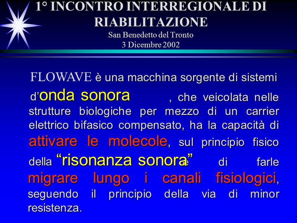 FLOWAVE è una macchina sorgente di sistemi d'onda sonora