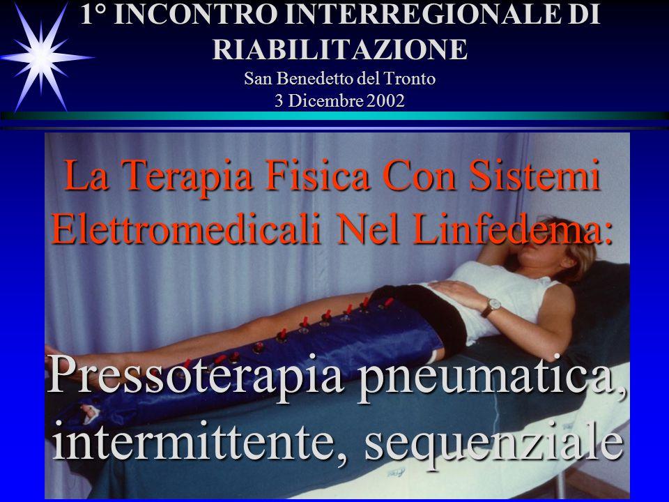 Pressoterapia pneumatica, intermittente, sequenziale