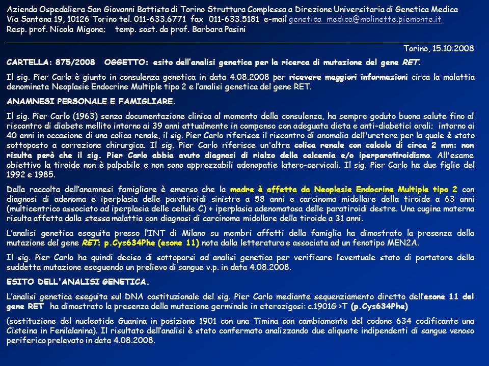 Azienda Ospedaliera San Giovanni Battista di Torino Struttura Complessa a Direzione Universitaria di Genetica Medica