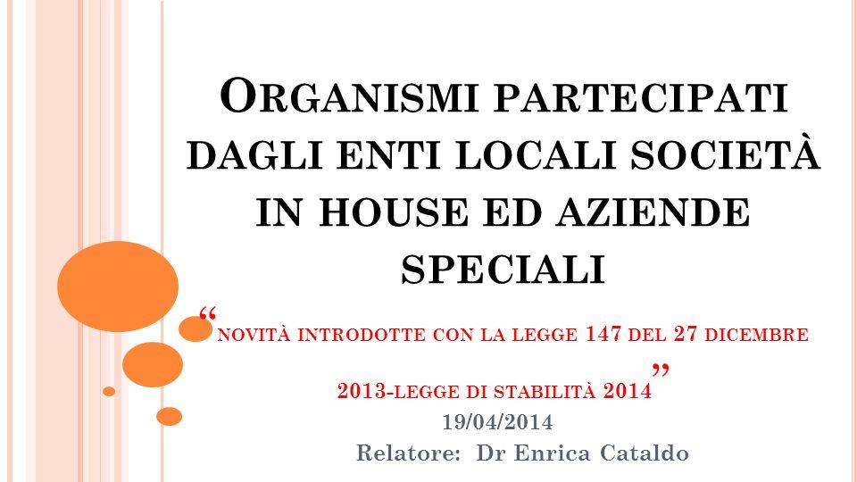 19/04/2014 Relatore: Dr Enrica Cataldo