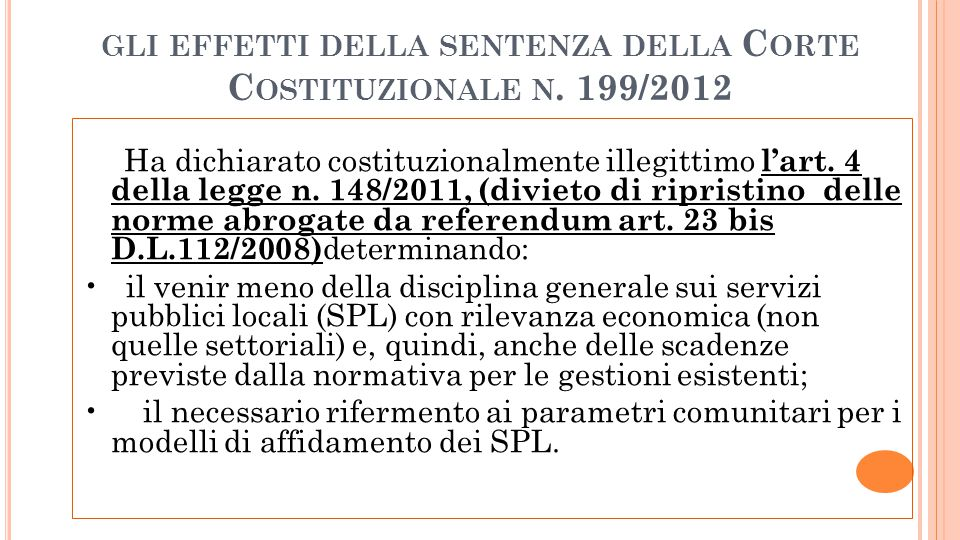 gli effetti della sentenza della Corte Costituzionale n. 199/2012