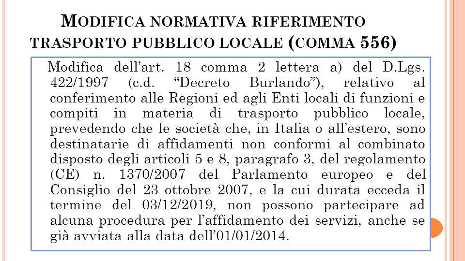 Modifica normativa riferimento trasporto pubblico locale (comma 556)