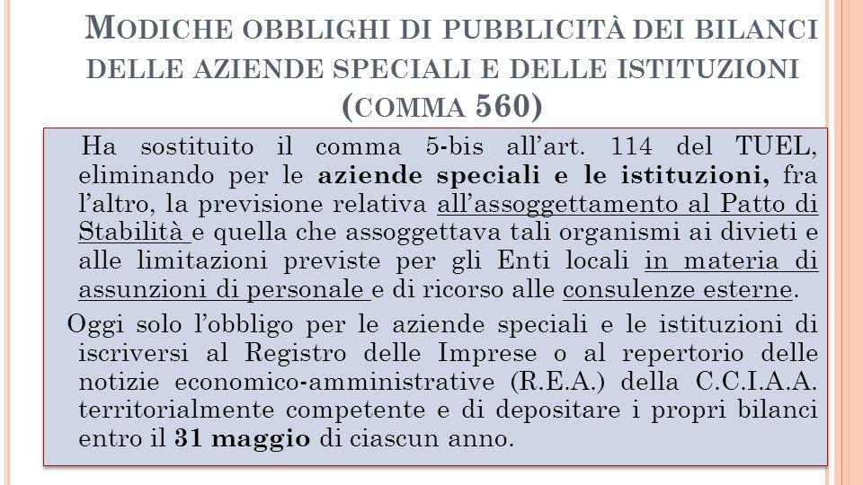Modiche obblighi di pubblicità dei bilanci delle aziende speciali e delle istituzioni (comma 560)