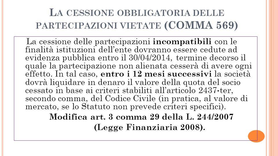 La cessione obbligatoria delle partecipazioni vietate (COMMA 569)