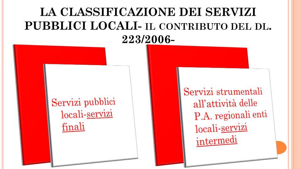 LA CLASSIFICAZIONE DEI SERVIZI PUBBLICI LOCALI- il contributo del dl