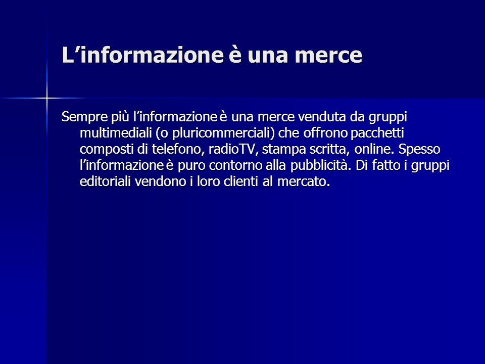 L'informazione è una merce