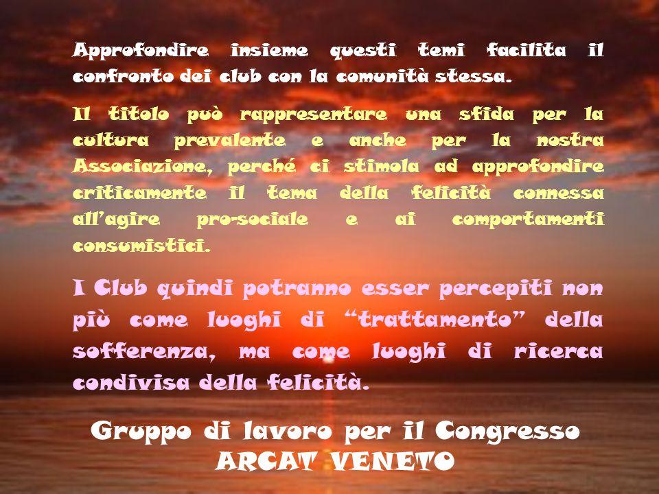 Gruppo di lavoro per il Congresso ARCAT VENETO