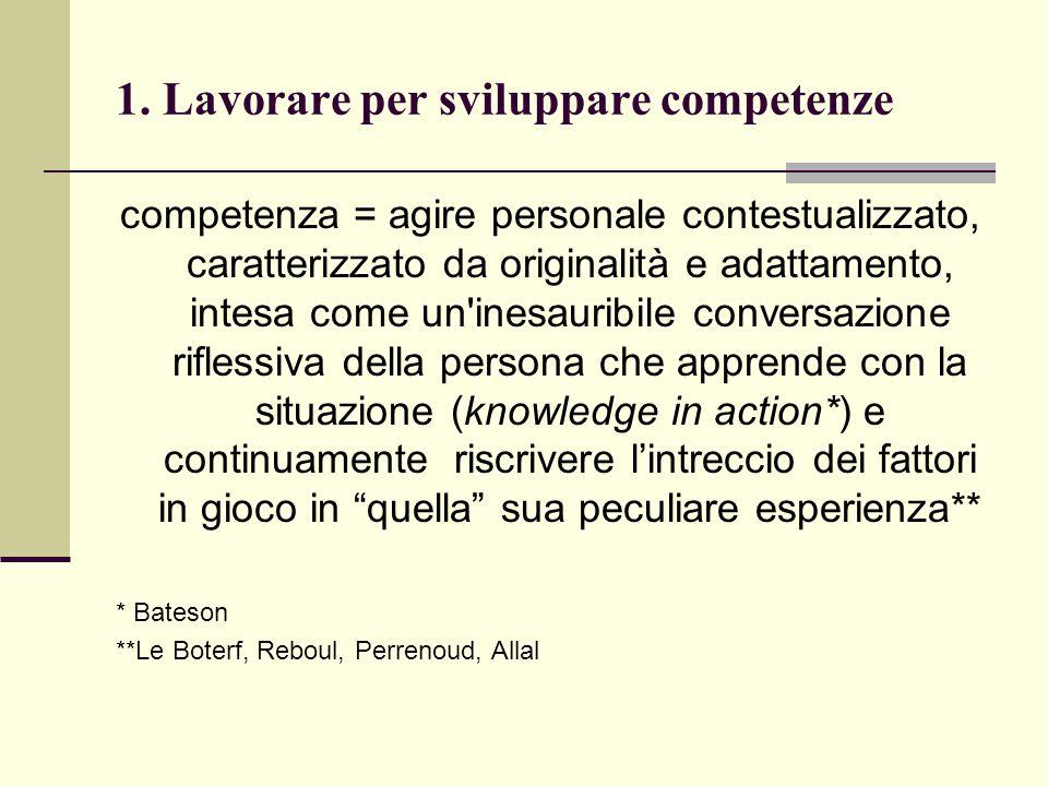 1. Lavorare per sviluppare competenze