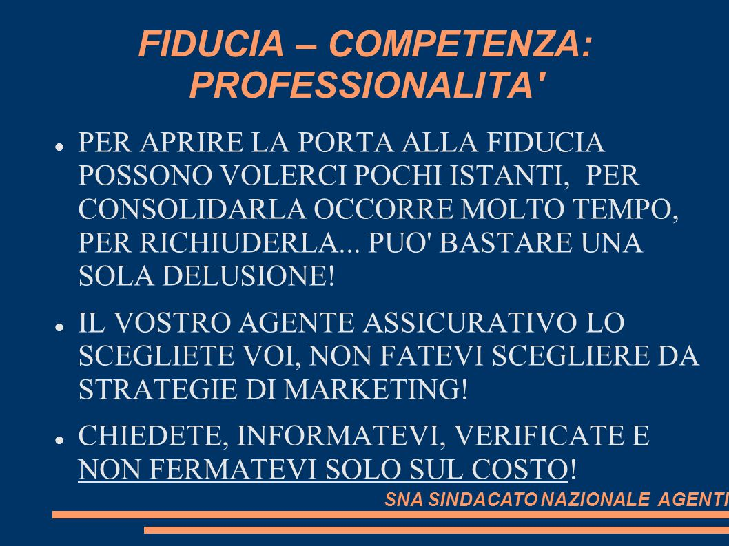 FIDUCIA – COMPETENZA: PROFESSIONALITA