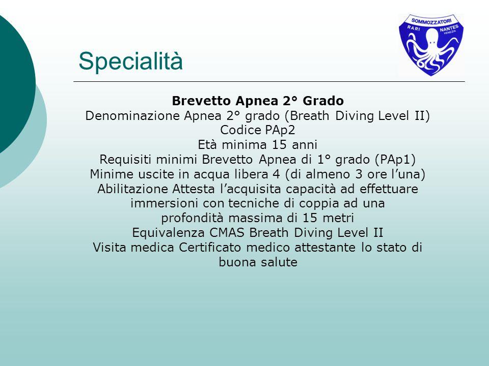 Specialità Brevetto Apnea 2° Grado