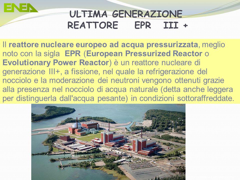 ULTIMA GENERAZIONE REATTORE EPR III +