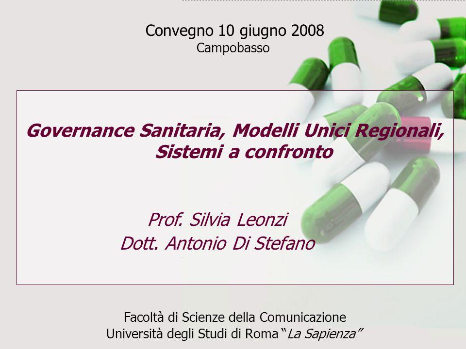 Governance Sanitaria, Modelli Unici Regionali, Sistemi a confronto