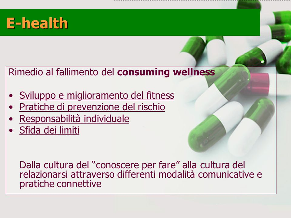 E-health Rimedio al fallimento del consuming wellness
