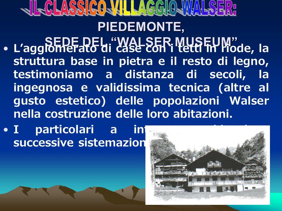 PIEDEMONTE, SEDE DEL WALSER MUSEUM