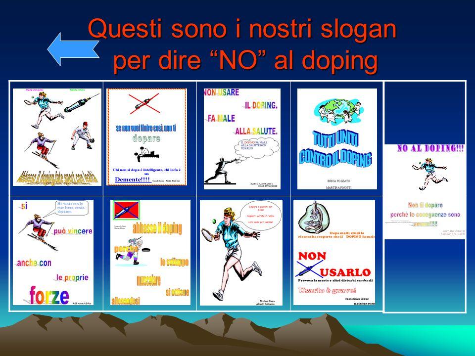 Questi sono i nostri slogan per dire NO al doping