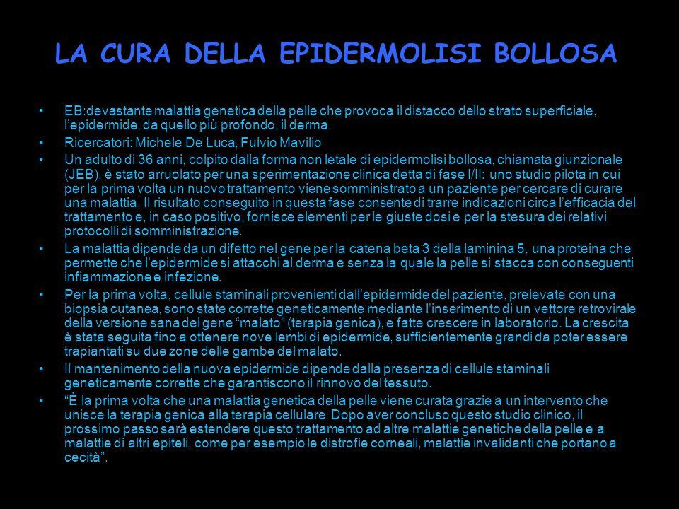 LA CURA DELLA EPIDERMOLISI BOLLOSA