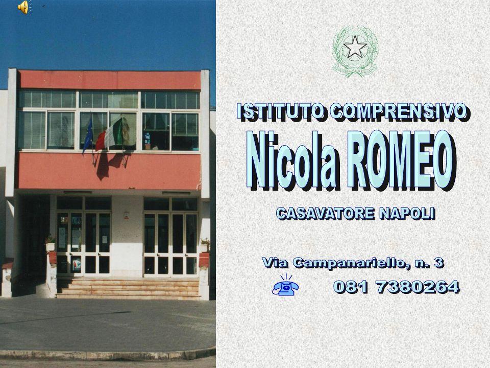 ISTITUTO COMPRENSIVO Nicola ROMEO CASAVATORE NAPOLI Via Campanariello, n. 3 081 7380264