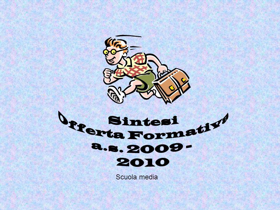 Sintesi Offerta Formativa a.s. 2009 - 2010