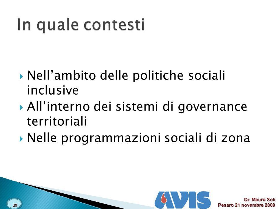 In quale contesti Nell'ambito delle politiche sociali inclusive